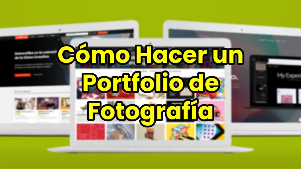 Cómo Hacer un Portfolio de Fotografía