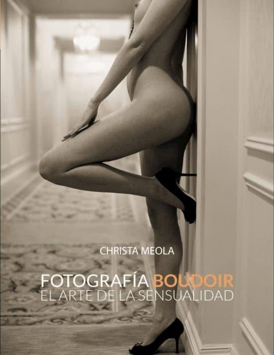 LIBRO FOTOGRAFÍA BOUDOIR EL ARTE DE LA SENSUALIDAD PDF