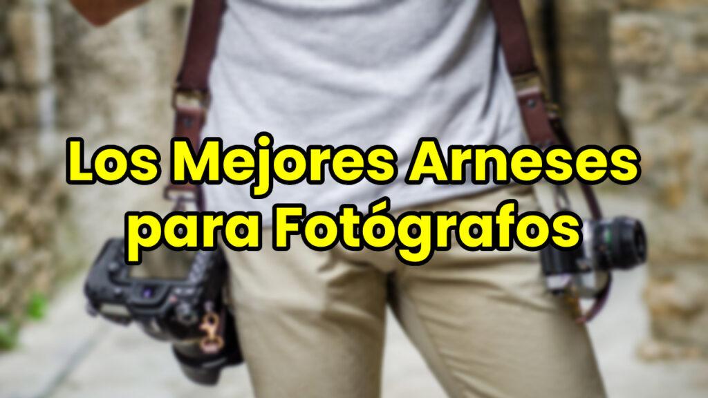 Los Mejores Arneses para Fotógrafos