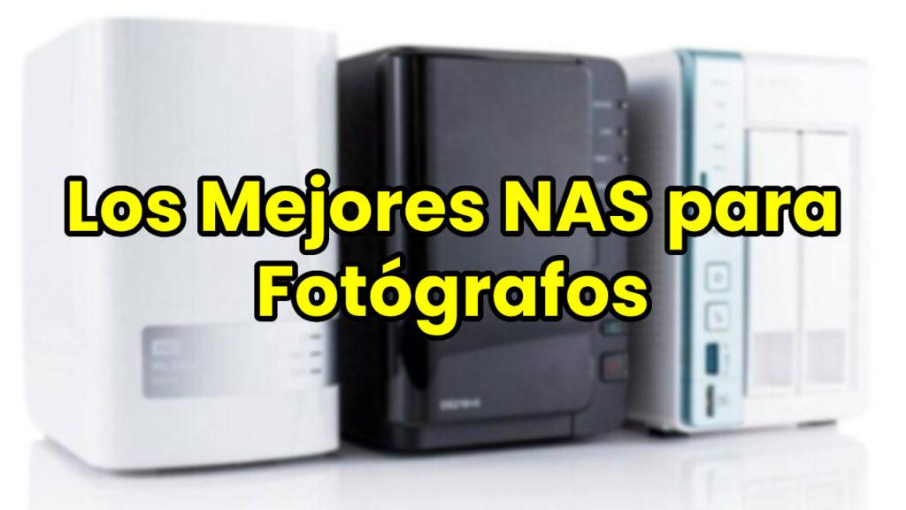 Los Mejores NAS para Fotógrafos